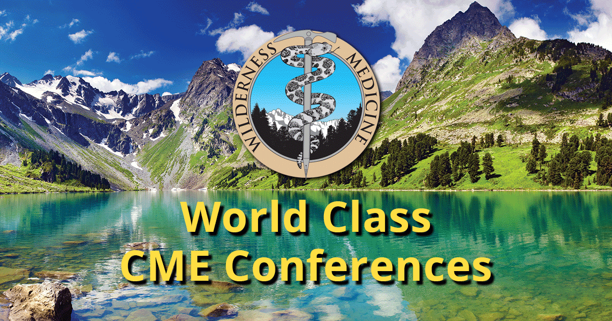 Continuing Medical Education - CME Conferences - Wilderness